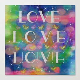 Love L.o.v.e. L!o!v!e! Canvas Print