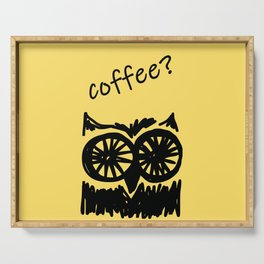 Coffee? Morning owl print Serving Tray
