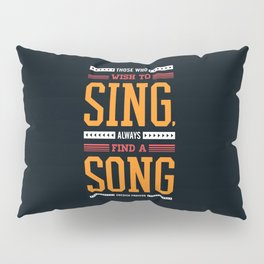 Lab No. 4 Who Wish Swedish Proverb Famous Singer Quotes Pillow Sham