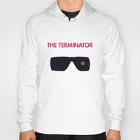 terminator Hoodies featuring The Terminator by NotThatMikeMyers