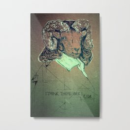 I think; therefore I ram. Metal Print