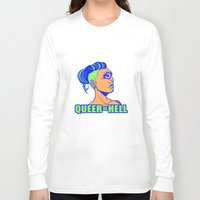 queer Long Sleeve T-shirts featuring QUEER AS HELL by Яussia