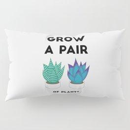 Grow A Pair Pillow Sham