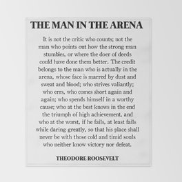 The Man In The Arena - Theodore Roosevelt Throw Blanket