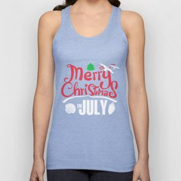 Merry Christmas In July T-Shirt Unisex Tank Top