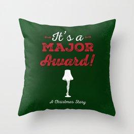It's a Major Award! Throw Pillow