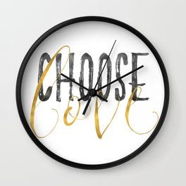 Choose Love Gold Black Inspirational Quote Wall Clock