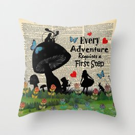 Every Adventure Requires a First Step - Alice In Wonderland Throw Pillow