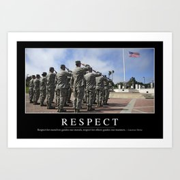 Respect: Inspirational Quote and Motivational Poster Art Print