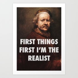 Rembrandt's the Realist Art Print