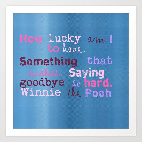 Winnie Quote Art Print