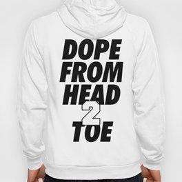 Dope Head 2 Toe Hoody