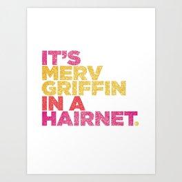 HAIRNET Art Print