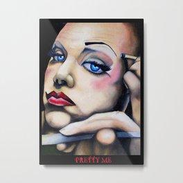 pretty me, drag series Metal Print