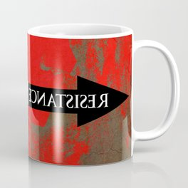 The Existence is Resistance Coffee Mug