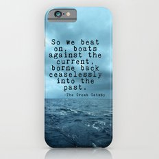 So we beat on - Gatsby quote on the dark ocean iPhone 6 Slim Case