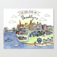 We Belong in Brooklyn Canvas Print