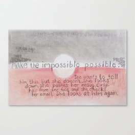 Make The Impossible Possible Canvas Print