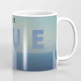 THINK BLUE Coffee Mug
