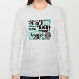 true noble right lovely admirable Long Sleeve T-shirt