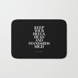 Keep Your Heels, Head and Standards High black and white typography design home decor bedroom wall Bath Mat