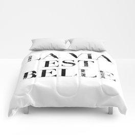 La Via Est Belle (Life Is Beautiful) Comforters