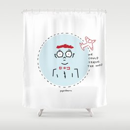 We Could Travel the World Shower Curtain