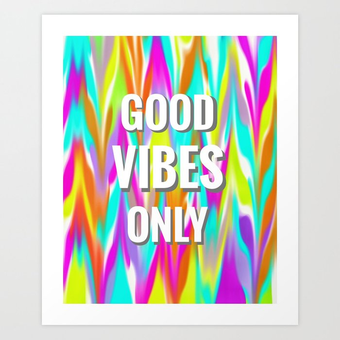 Good Vibes Only Wallpaper Series Art Print By Seesawdiaries