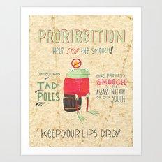 Proribbition Art Print