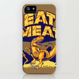 Eat Meat iPhone Case