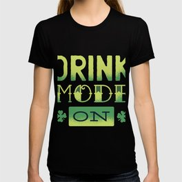 drink mode  T-shirt