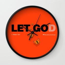 LET GO'D' - 1 Peter 5:7 Cast ALL you cares. Wall Clock