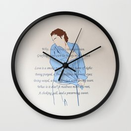 Griefs of mine own lie heavy in my breast Wall Clock