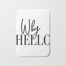 Why Hello, Why Hello Print, Why Hello Printable, Affiche Scandinave, Black and White, Motivational P Bath Mat