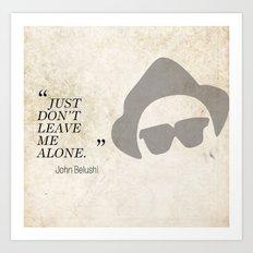 Famous Last words: John Belushi Art Print