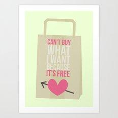 can't buy Art Print