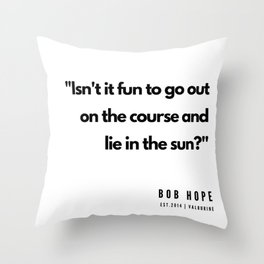 26  | Golf Quotes | 190606 Throw Pillow