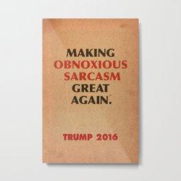 Trump Makings 4. Metal Print
