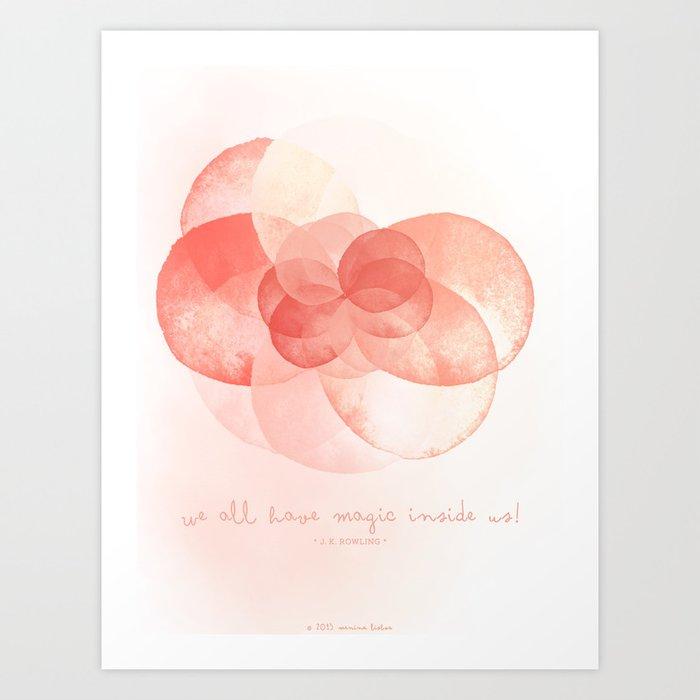 We all have magic inside us Art Print