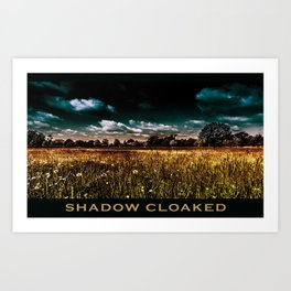 Shadow Cloaked Art Print
