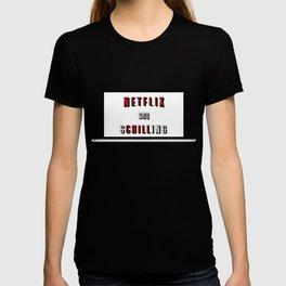 Netflix And Schilling T-shirt