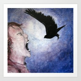 He Who Yells May Eat Feathers Art Print