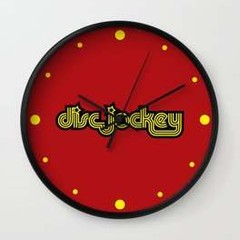 Disc Jockey Music Quote Wall Clock