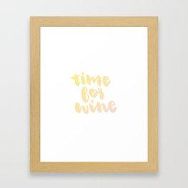Time for White Wine Framed Art Print
