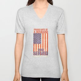 Patriotic US Veteran Support PROUD WIFE OF A HUSBAND ds Tee Unisex V-Neck