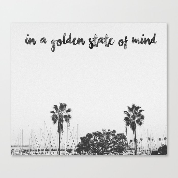 In A Golden State Of Mind California Quote Golden State Travel