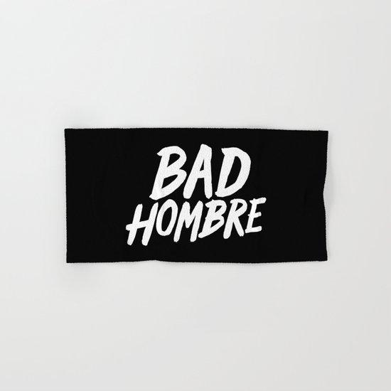 Bad Hombre Hand & Bath Towel