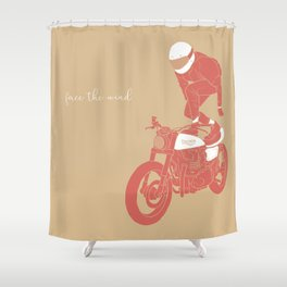 face the wind Shower Curtain