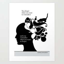 "Cormac McCarthy  ""You forget what you want to remember"" cat literary quote Art Print"