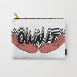 OWN IT I Carry-All Pouch